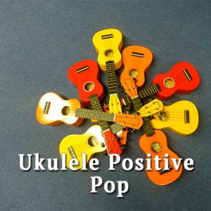 ukulele, Positive Pop