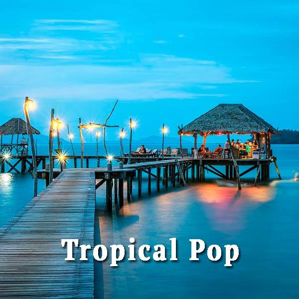 tropics, Tropical Pop