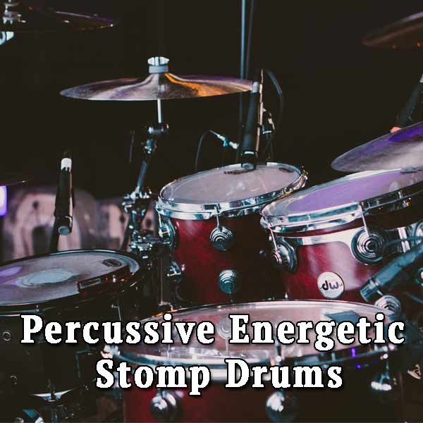 Percussive Energetic Stomp Drums